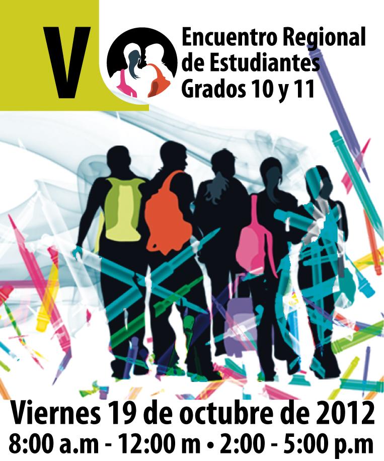 V Encuentro Regional de Estudiantes de Grados 10 Y 11