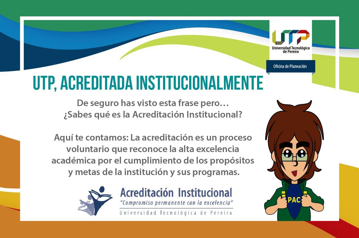 UTP, Acreditada Institucionalmente