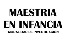 Apertura inscripciones primera cohorte Maestría en Infancia