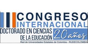III Congreso Internacional Doctorado en Ciencias de la Educación - RUDECOLOMBIA 20 años