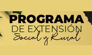 ¡Conoce el tipo de actividades a financiar y accede al Programa de Extensión Social y Rural!