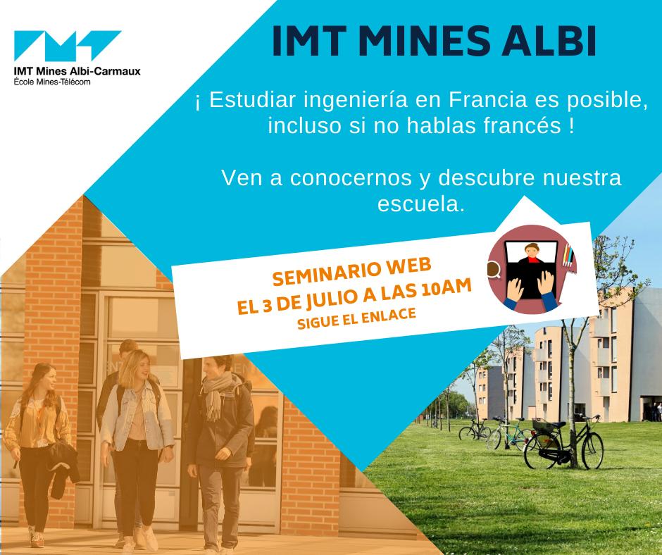 Estudia ingeniería en IMT Mines Albi, Francia