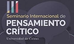 III Seminario Internacional de Pensamiento Crítico