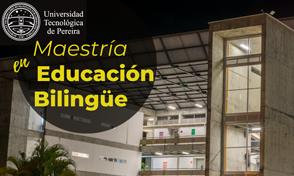 Inscripciones abiertas Maestría en Educación Bilingüe