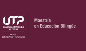 Inscripciones abiertas para la II Cohorte de la Maestría en Educación Bilingüe