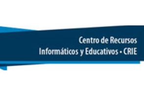 Centro de Recursos Informáticos y Educativos - CRIE informa