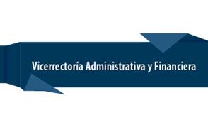 La Vicerrectoría Administrativa y Financiera informa