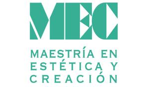 Sustentación proyectos de investigación-creación de la Maestría en Estética y Creació