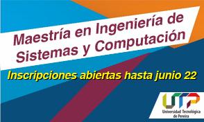 Maestría en Ingeniería de Sistemas y Computación