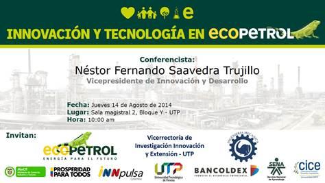 Hoy conferencia: Innovación y Tecnología en Ecopetrol
