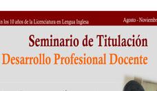 Seminario de Titulación Desarrollo Profesional Docente (Formado en la enseñanza del inglés)