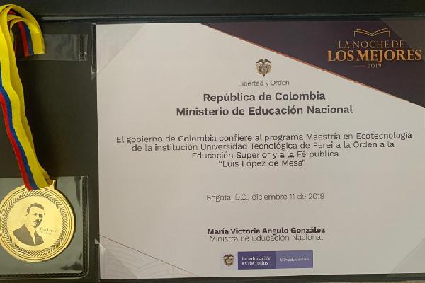 """Maestría en Ecotecnología recibió la Orden a la Educación Superior y a la Fé Pública """"Luis López de Mesa"""""""