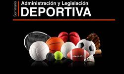 Seminario en Administración y Legislación Deportiva