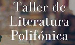 Taller de Literatura Polifónica