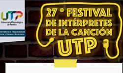 Vigesimoséptimo festival de intérpretes de la canción UTP