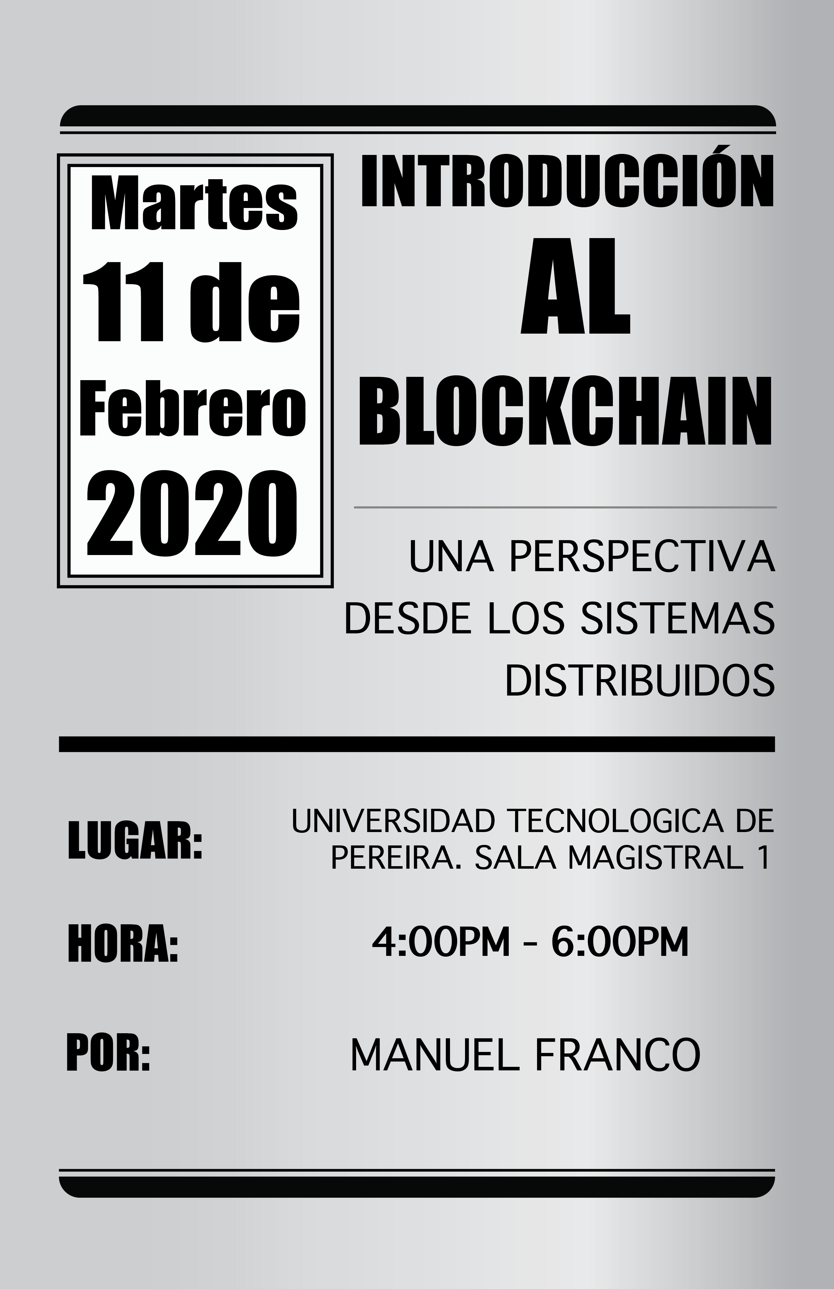 Conferencia: Introducción al Blockchain, una perspectiva desde los sistemas distribuidos