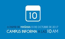 Campus Informa a las 10 a.m.