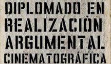Diplomado en Realización Argumental Cinematográfica
