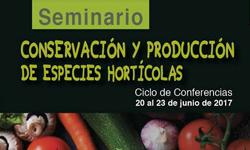 Seminario de Conservación y Producción de Especies Hortícolas