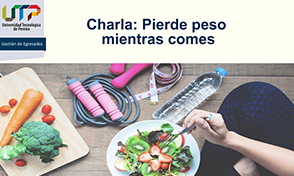 Charla: Pierde peso mientras comes