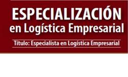 Inscripciones a la Especialización en Logística Empresarial