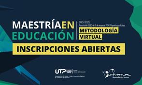 Maestría en Educación ¡Inscripciones abiertas!
