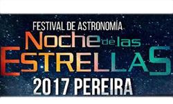 Invitación Festival de Astronomía Noche de las Estrellas Pereira 2017